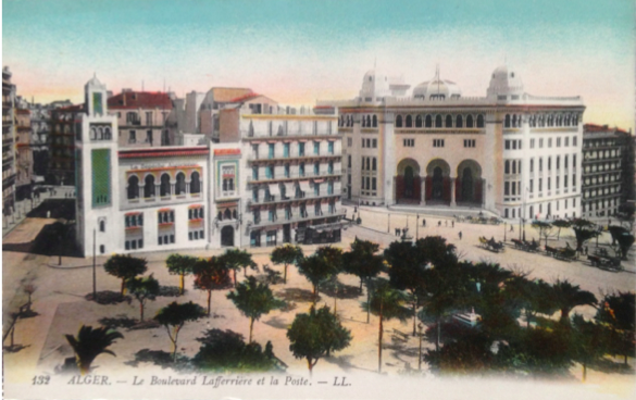 Postcard depicting new centre of Algiers c.1910. Left, the pseudo-mosque is the headquarters of the largest newspaper in Algeria, La dépêche algérienne (1904-6), on the right, the other neo-mauresque palace is the Grande Poste (1910), the central post office where telegraphic dispatches arrived first from France and which remains the monumental centre of Algiers (author's personal collection).